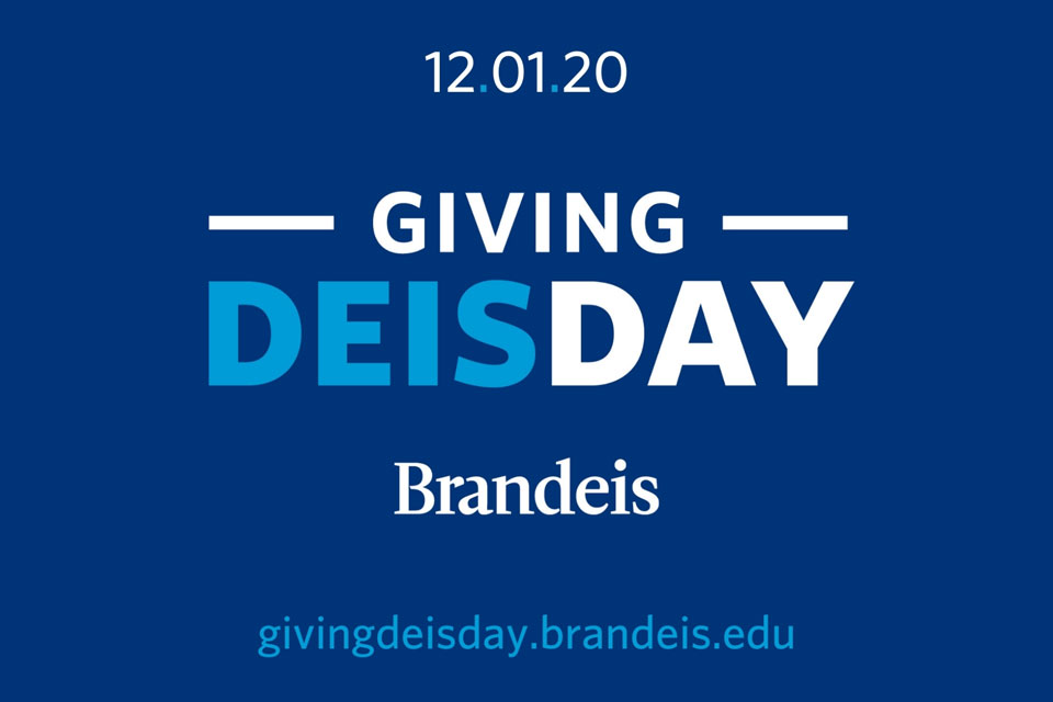 12.01.20 Giving DEISday Brandeis givingdeisday.brandeis.edu