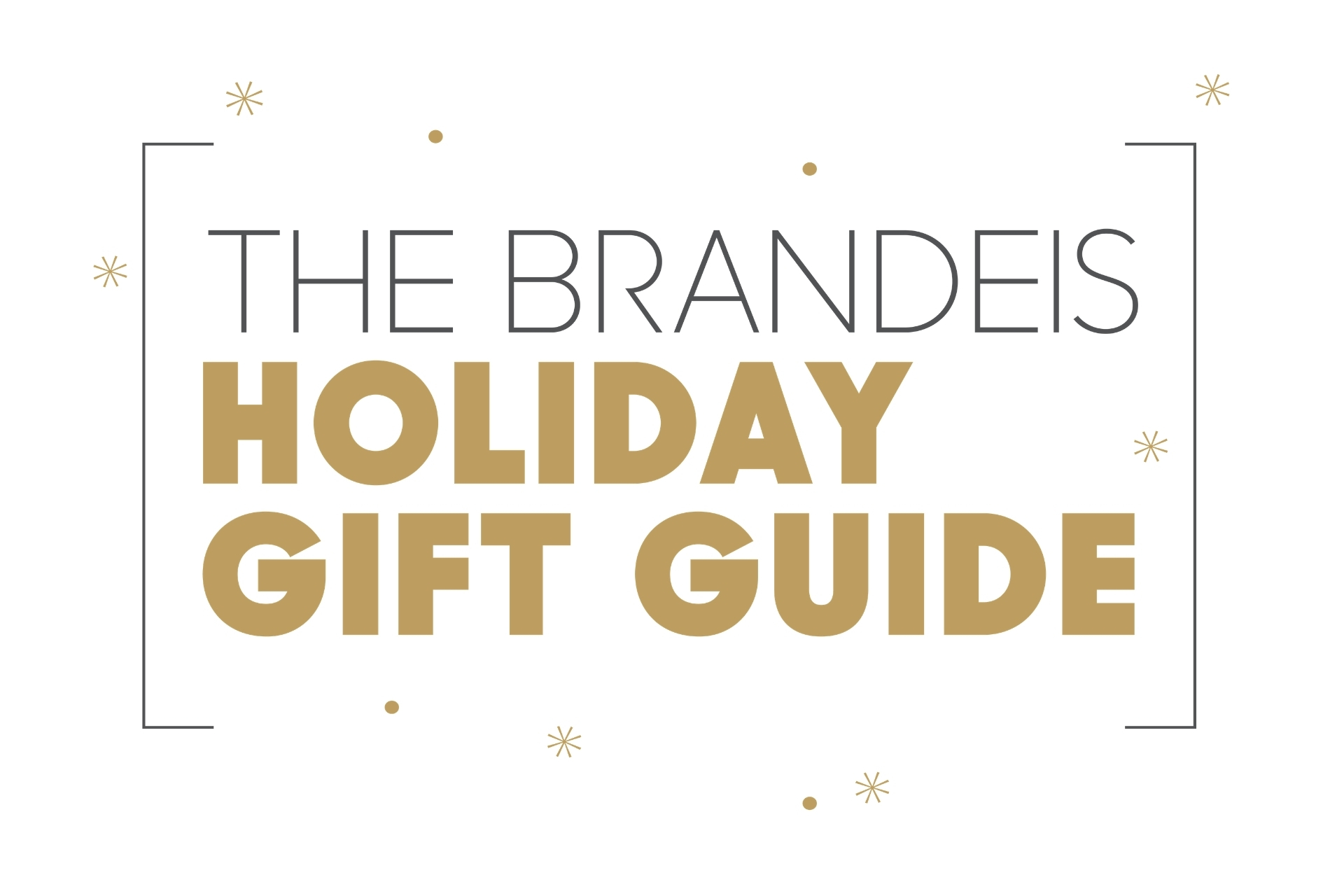 brandeis holiday gift guide with snowflakes and dots