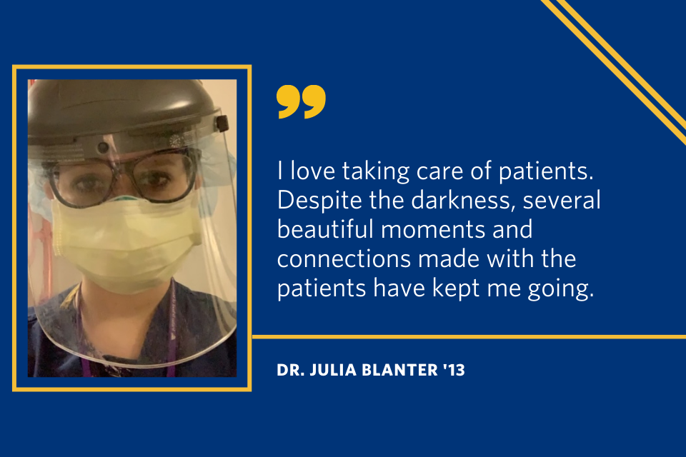 "A quote from Julia Blanter that says ""I love taking care of patients. despite the darkness, several beautiful moments and connections made with the patients have kept me going."""